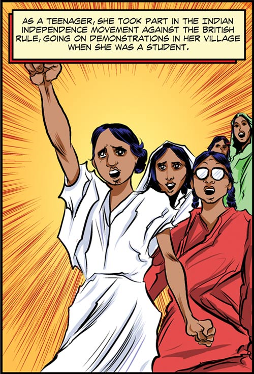As a teenager, she took part in the Indian Independence Movement against the British rule.