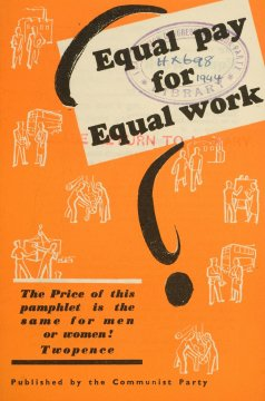 A pamphlet demanding equal pay for equal work in 1944 -when most unions had not taken up that demand.