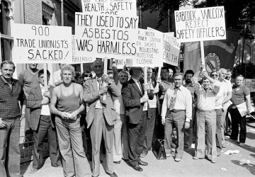 Workers sacked by Babcock and Wilcox for refusing to work with asbestos without protective clothing  went on a 6 month strike in 1976, which  ended in success for the workers.