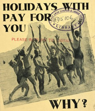 A TUC leaflet produced in 1939 urges workers to join unions to enforce holiday rights and better working conditions.